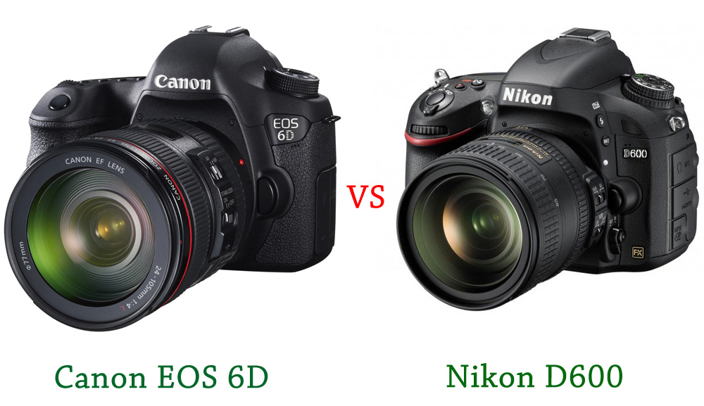 for the new Canon EOS 6D and Nikon D600 . Take a look below