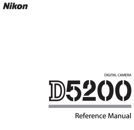 Nikon D5200 Reference Manual