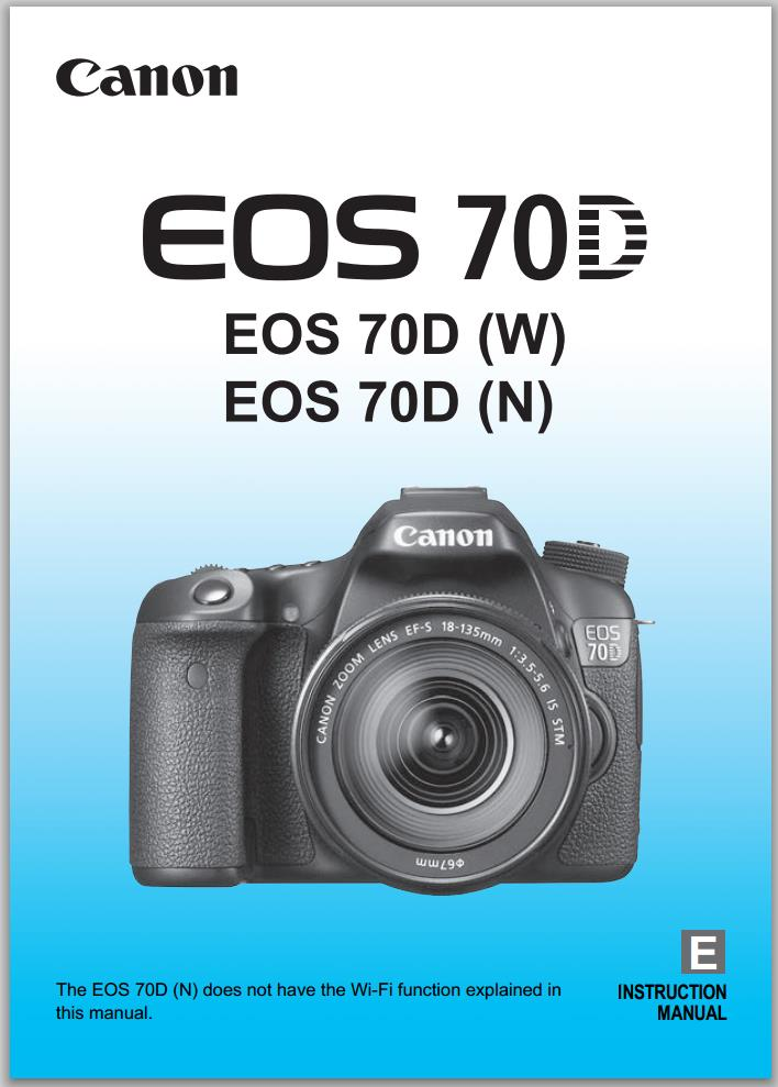 canon eos 70d instruction manual now available for download camera rh cameraegg org Canon 100D Manual Pictures Taken with Canon Rebel EOS 1000D