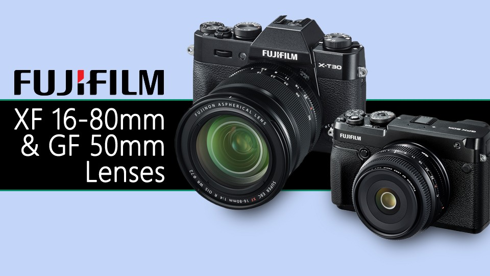 Fujifilm XF 16-80mm f/4, GF 50mm f/3.5 Lenses Announced !