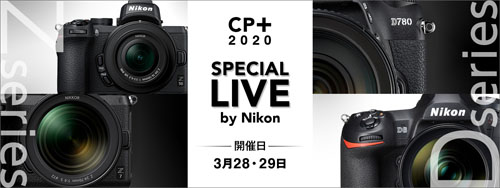 CP  2020 Special Live by Nikon